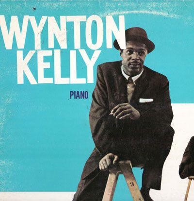 Wynton Kelly Jazz Pianist Sublime Music Favorite