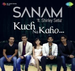 Download Kuch Na Kaho by Sanam mp3 songs at high defination