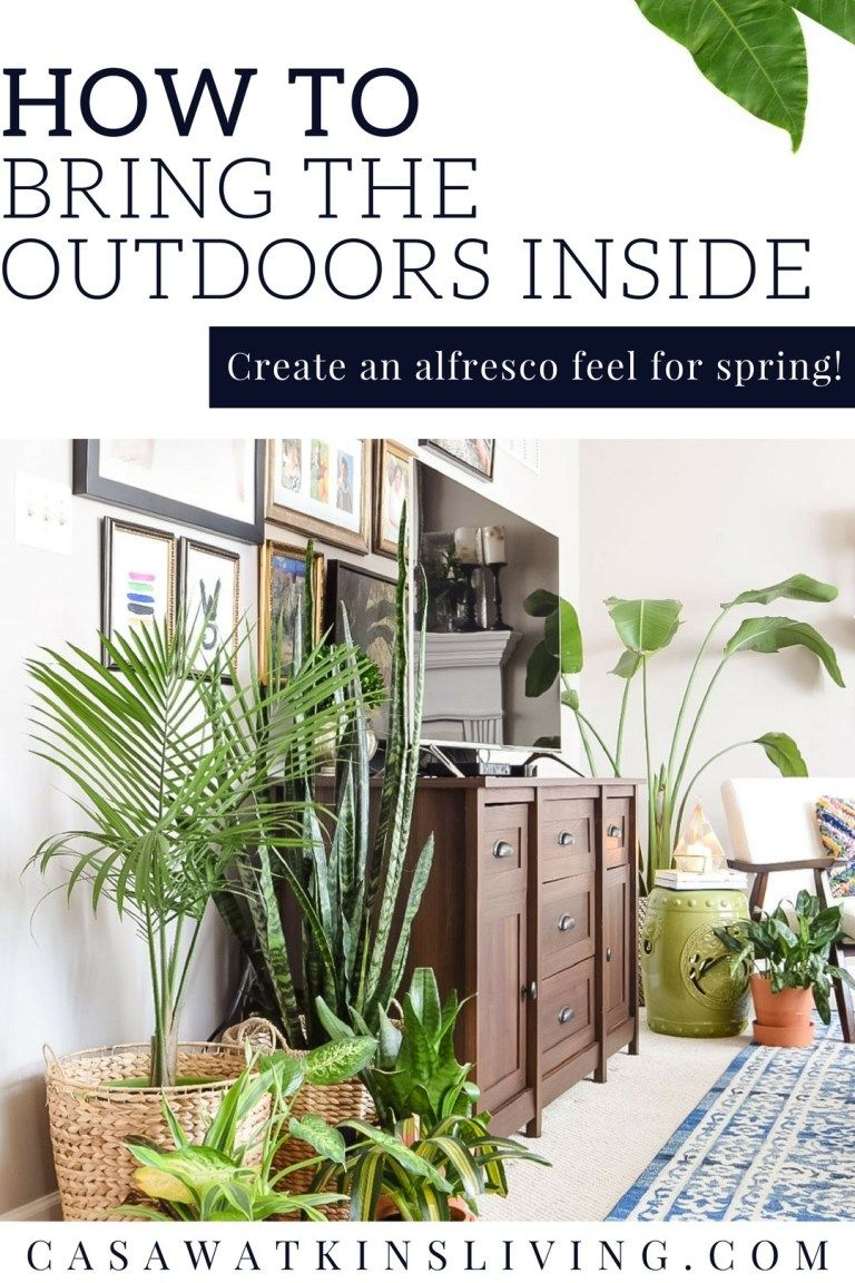 Photo of How To Bring The Outdoors Inside For Spring – Casa Watkins Living