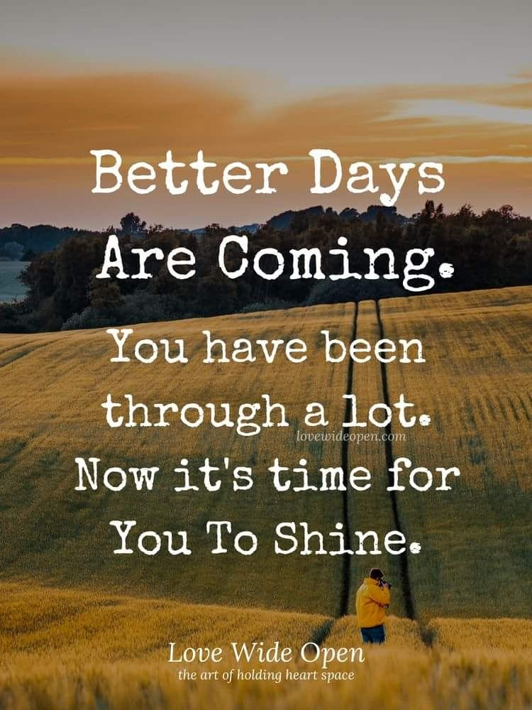 Better Days Are Coming Just Hold On Quotes Motivationalquotes