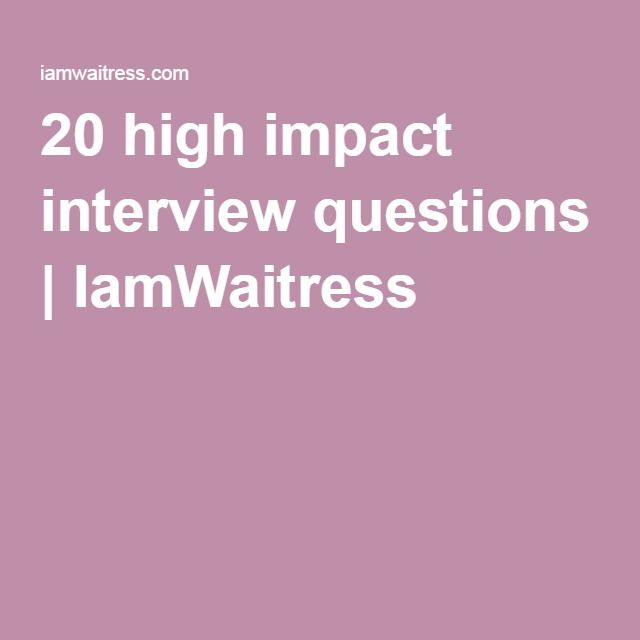 20 high impact interview questions IamWaitress Restaurant