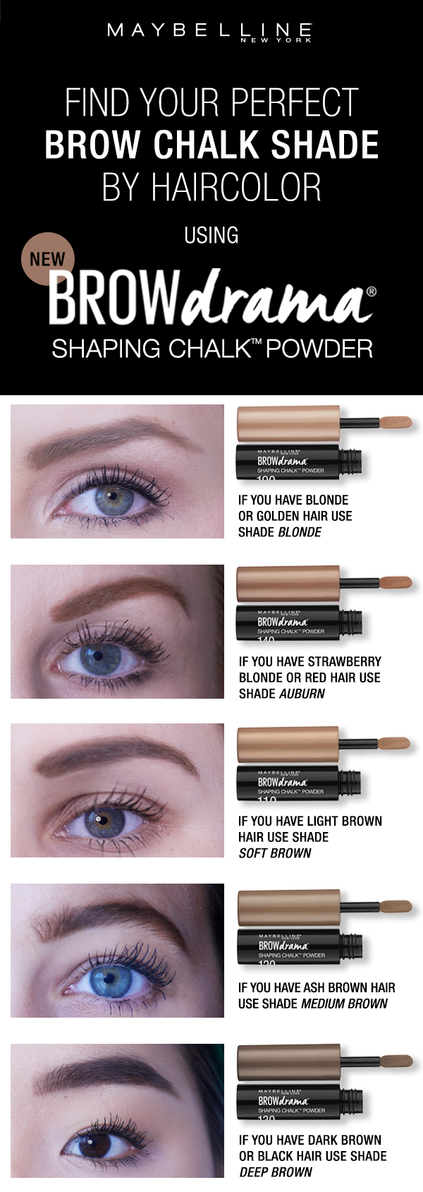 03e5069634f Not sure how to find your brow shade in the NEW Maybelline Brow Drama  Shaping Chalk Powder? Follow this easy guide to pick your perfect brow  shade for your ...
