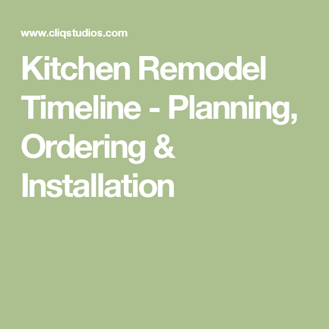 kitchen remodel timeline planning ordering installation remodel kitchen remodel timeline on kitchen remodel timeline id=26004