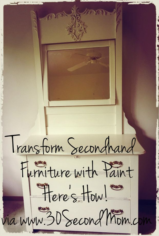 30 Second Mom - Dawn Lantero: DIY Dresser: Transform Secondhand Furniture with Paint!