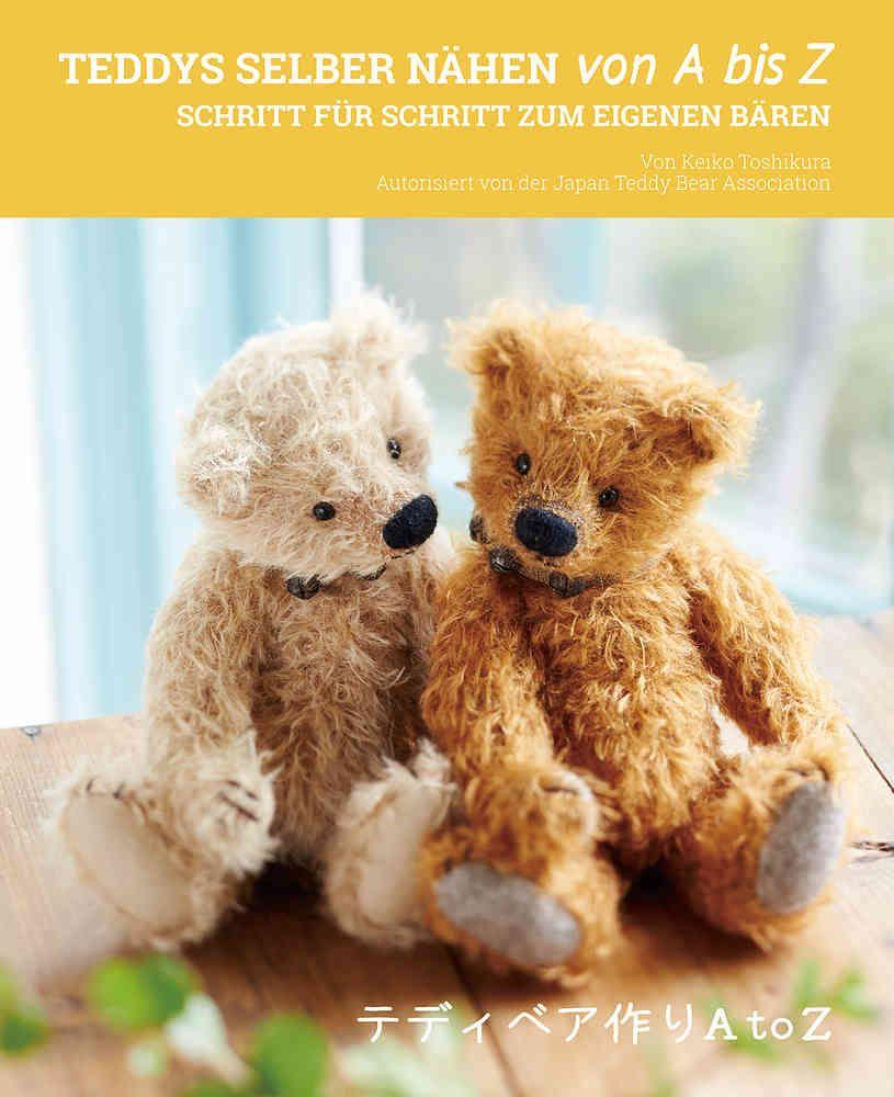Teddys selber nähen von A bis Z   Selber nähen, Nähen und Stofftiere