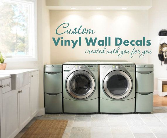 Laundry Room Vinyl Wall Quotes Gorgeous Custom Wall Decal Custom Wall Quote Custom Wall Words For Design Inspiration