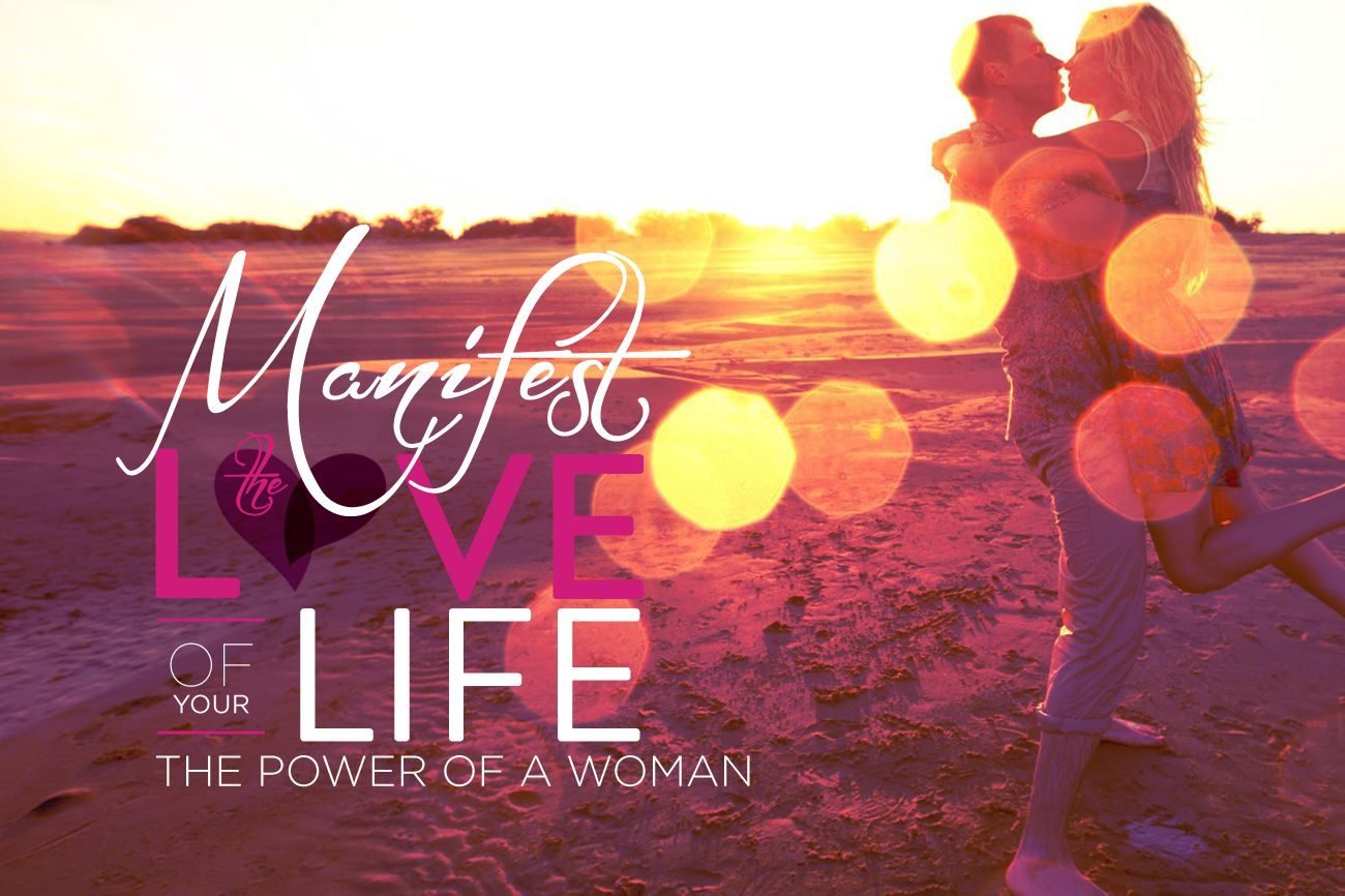 Manifest The Love Of Your Life