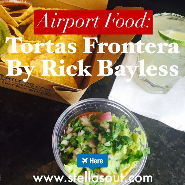 Airport Food: Tortas Frontera by Rick Bayless | Stella's Out…