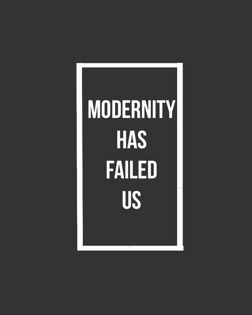 I D Love It If We Made It Modernity Has Failed Us The 1975 Lyrics The 1975 Quotes Lyric Quotes