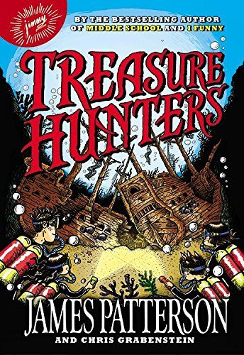 Good Book Series For 4th Graders That Will Keep Them Reading James Patterson Treasure Hunters Book Books For Boys