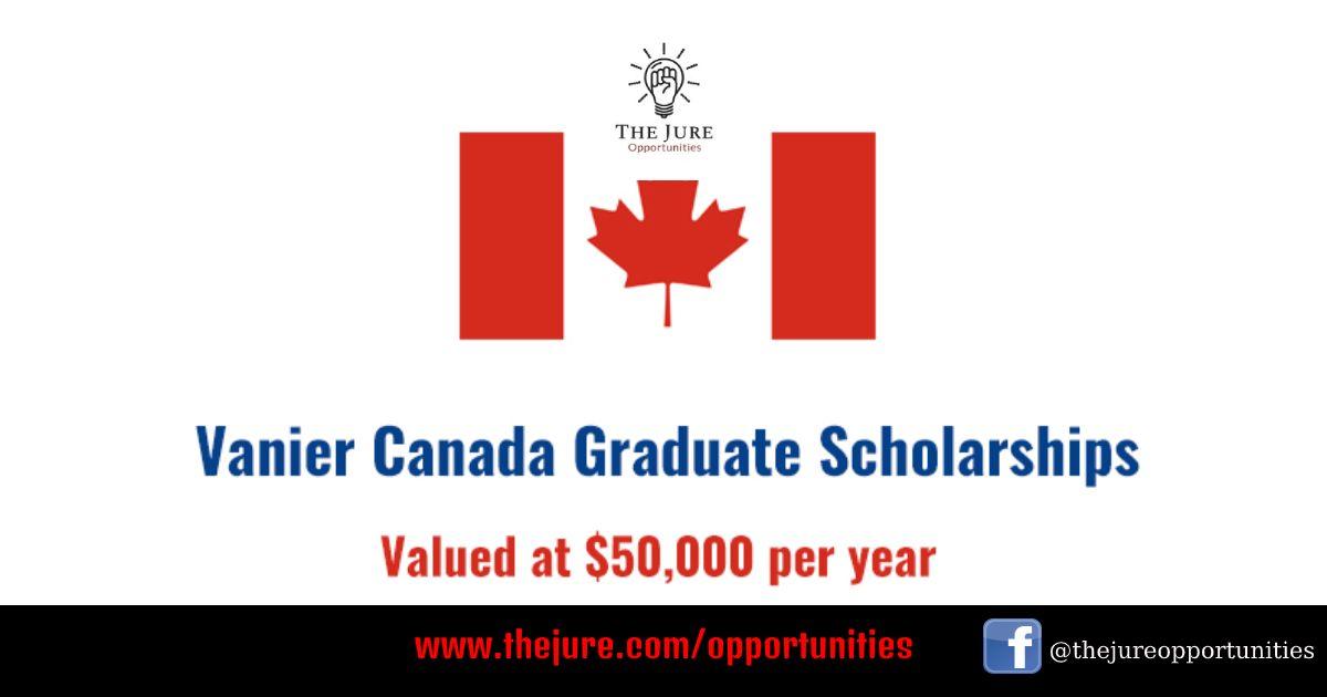 Vanier Canada Graduate Scholarships Canada In 2020 Graduate Scholarships Scholarships Scholarships Canada