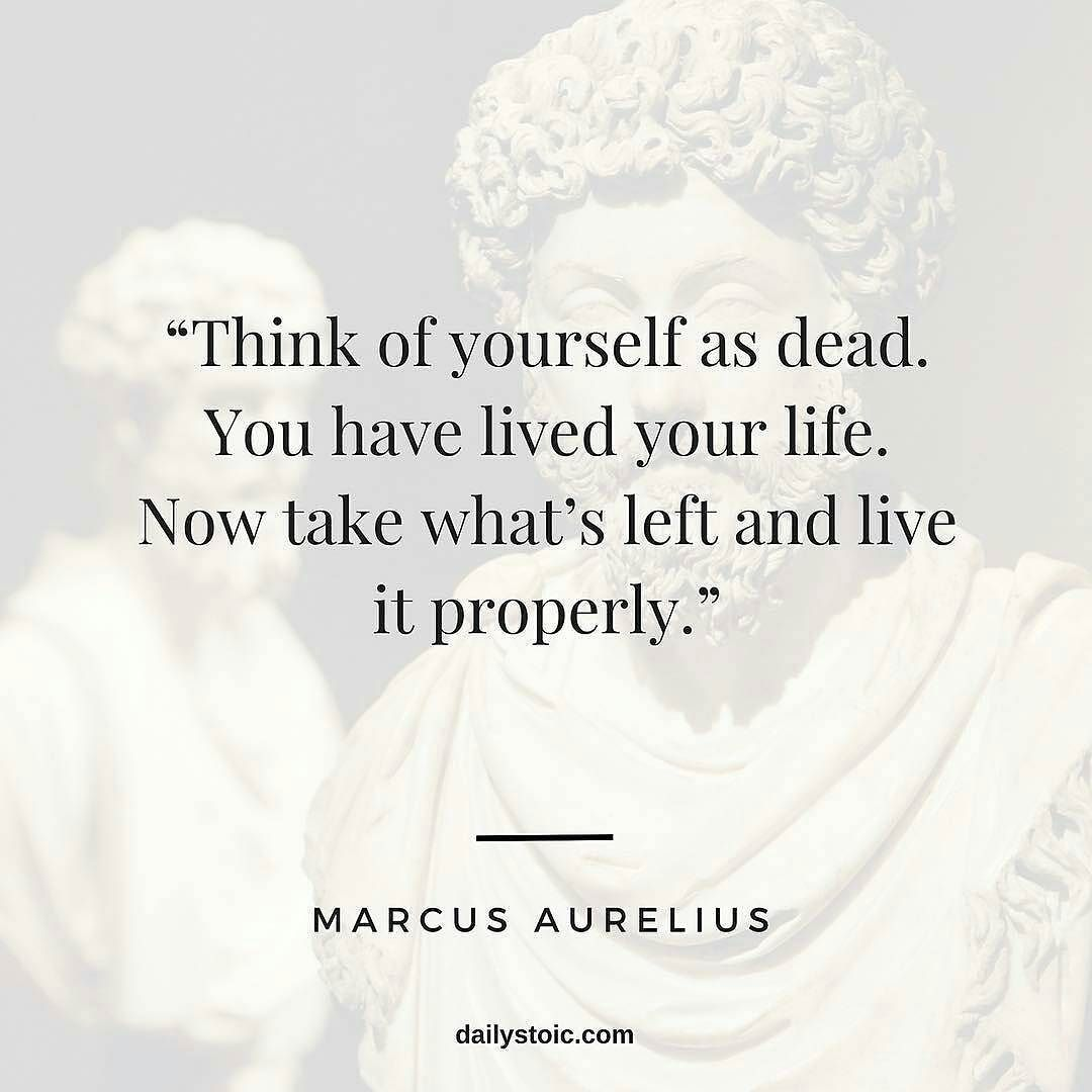 Best Motivational Quotes For Lefties: Think Of Yourself As Dead. You Have