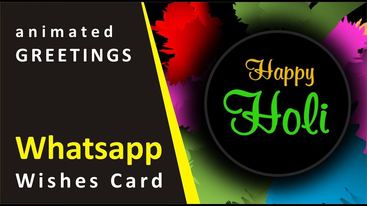 Happy Holi Animated Greeting Wishes E Card Video Whatsapp Status