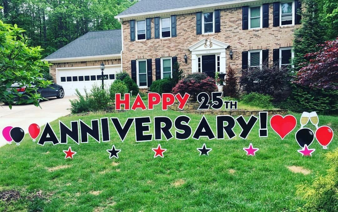 Happy Anniversary Say It In The Yard A Card In Your Yard The