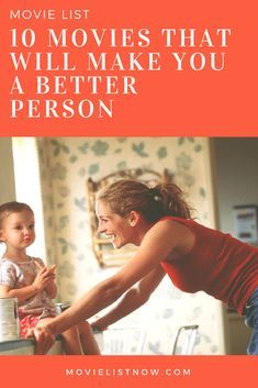 10 Movies That Will Make You a Better Person #moviestowatch