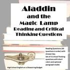 """For use with """"Aladdin and the Magic Lamp."""" This includes reading questions in order of the text, including recall, analysis and inference questions. Answer key included. There is also a set of 5 critical thinking questions for students to analyze and answer with clear support. Short rubric and optional paragraph model included. $"""