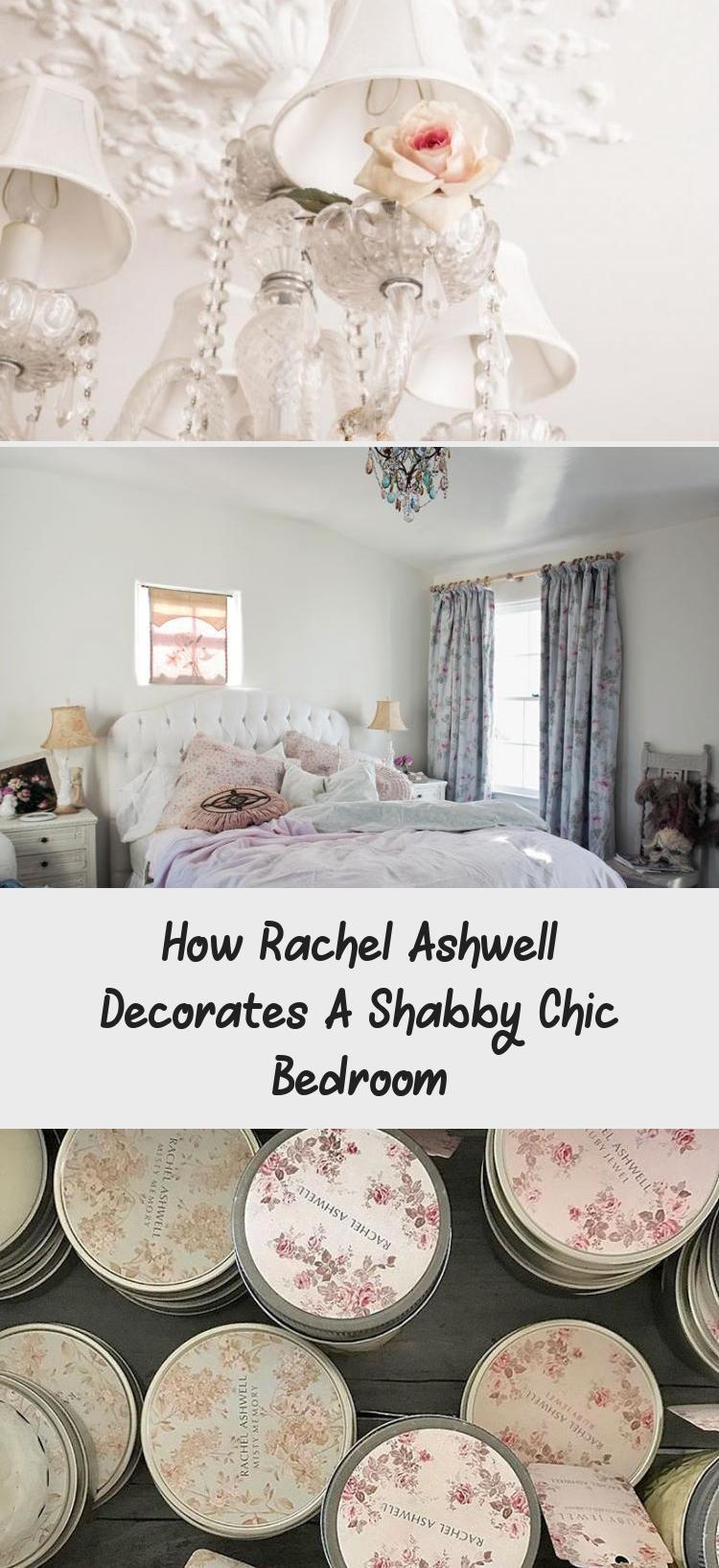 Rachel Ashwell S Shabby Chic Bedroom