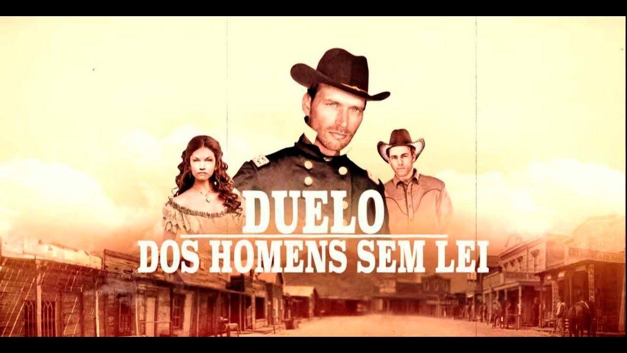Duelo Dos Homens Sem Lei 2005 Filme De Faroeste Completo