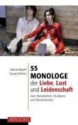 55 Monologe der Liebe, Lust und Leidenschaft   Bayerl / Kehren   Buch (Cover)