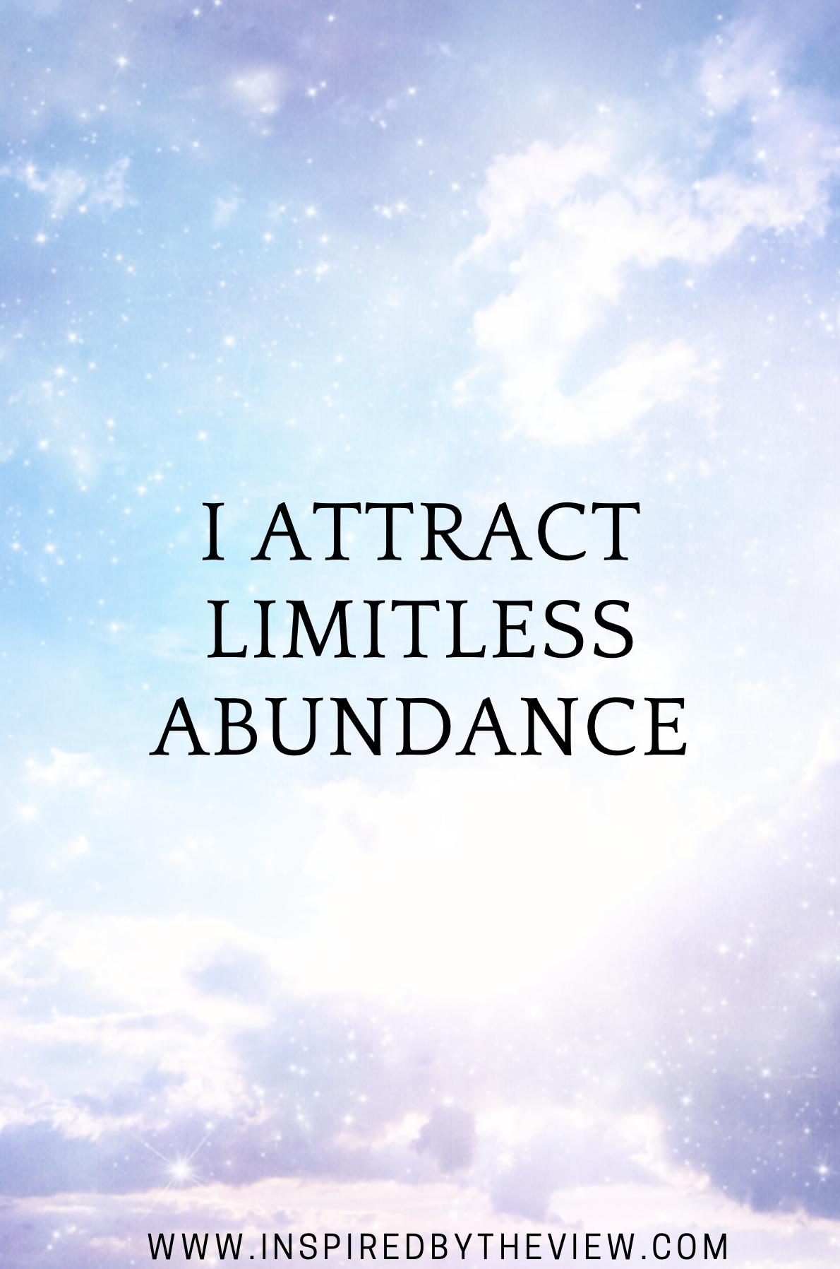 I attract limitless abundance affirmations abundance