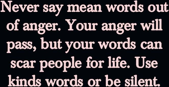 Photo of Never say mean words out of anger