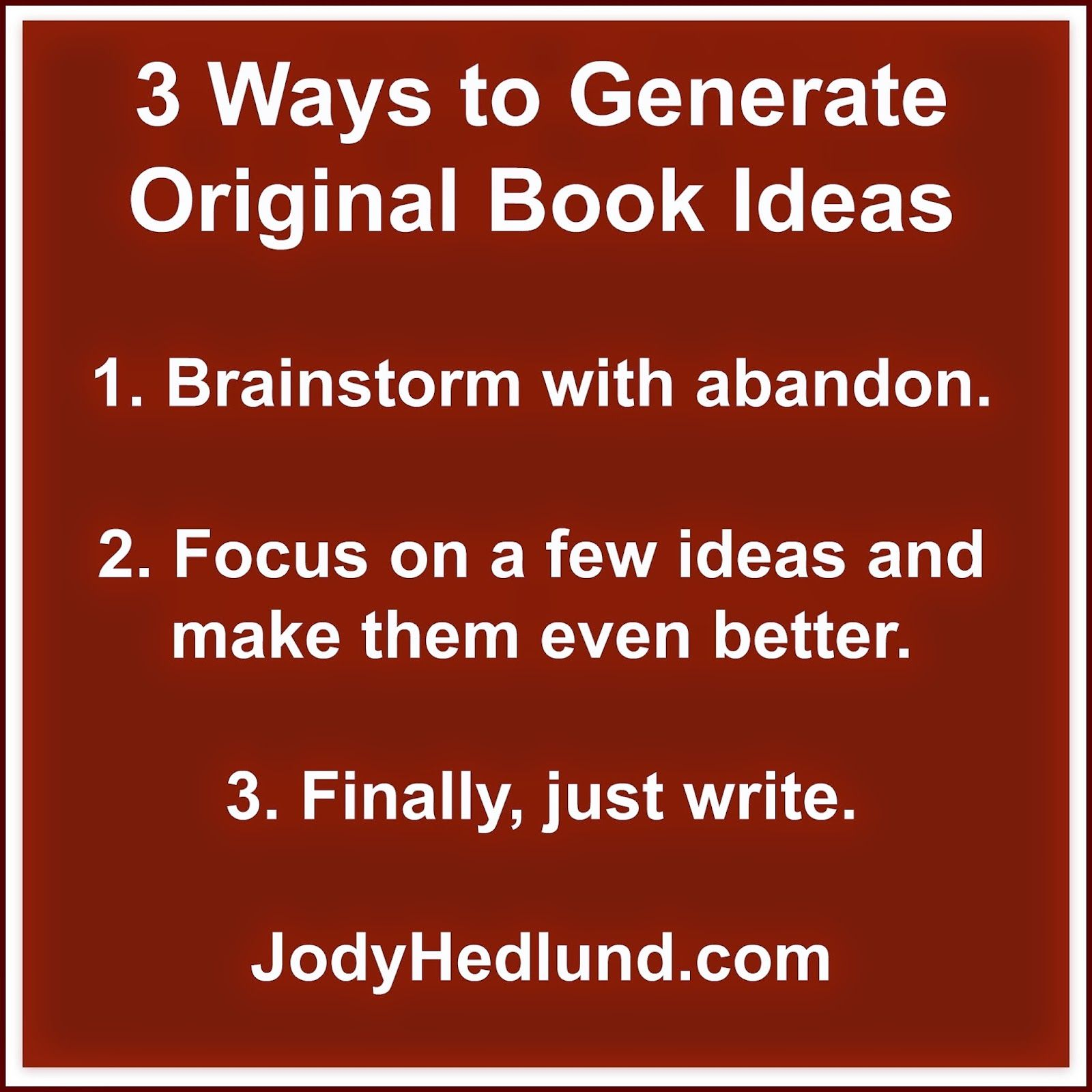 3 Surefire Ways To Generate Book Ideas