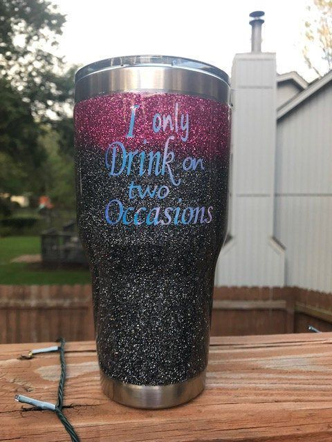 I Only Drink On Two Occasions, When I'm Thirsty And When I'm Not - Glitter Tumbler 30 oz #i'mthirsty #etsy shop: I Only Drink On Two Occasions, When I'm Thirsty And When I'm Not - Glitter Tumbler 30 oz #stainlesssteel #tumbler #glittertumbler #30oz #imthirsty I Only Drink On Two Occasions, When I'm Thirsty And When I'm Not - Glitter Tumbler 30 oz #i'mthirsty #etsy shop: I Only Drink On Two Occasions, When I'm Thirsty And When I'm Not - Glitter Tumbler 30 oz #stainlesssteel #tumbler #glittertumbl #imthirsty