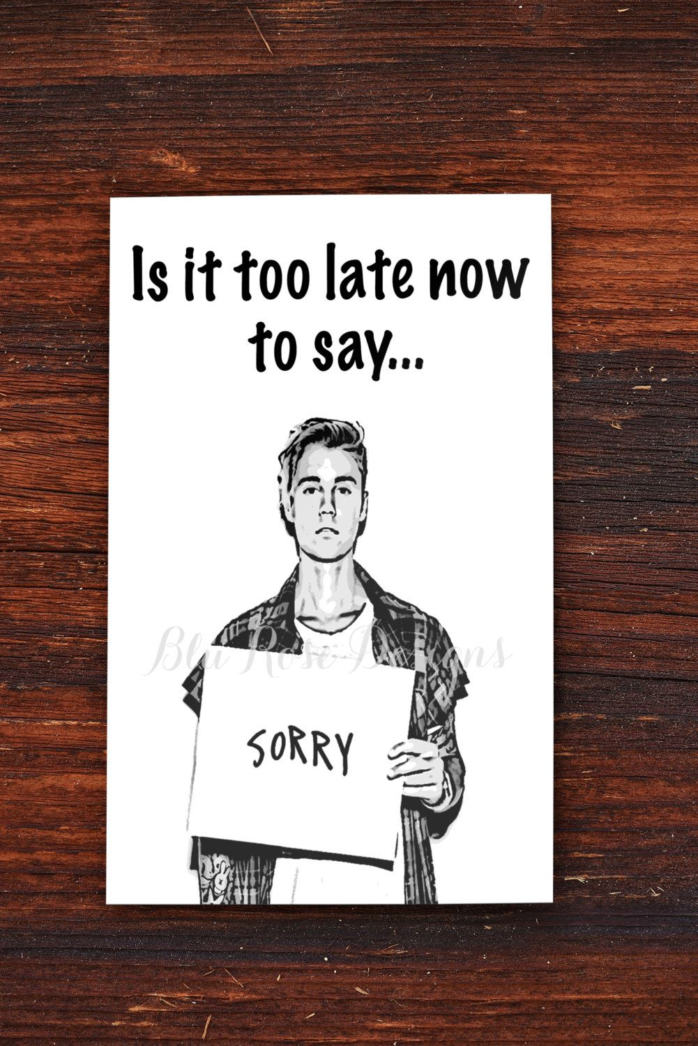 Iu0027m Sorry Card, Justin Bieber Sorry, Printable Card, Instant Download By  Free Printable Apology Cards