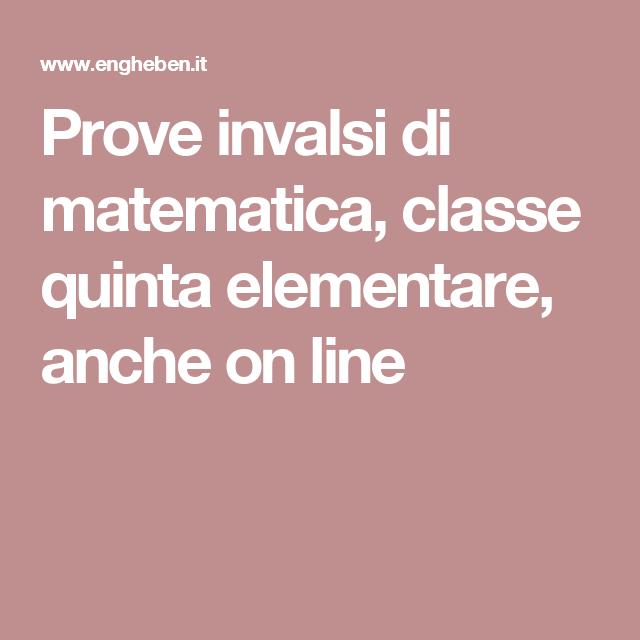 Archivio Di Tutte Le Prova Invalsi Di Matematica Per La Quinta