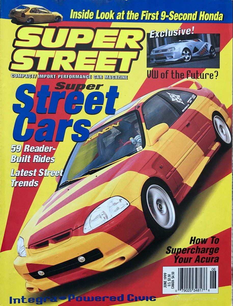 June 1999 Super Street Magazine In 2020 Car Magazine Performance Cars Car Stripes