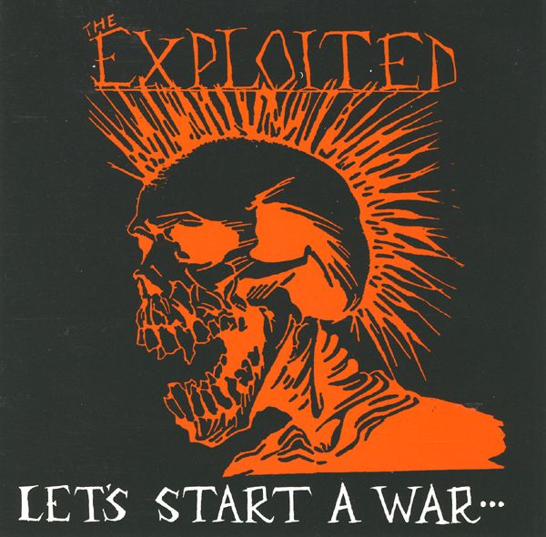 Images For Exploited The Let S Start A War Said Maggie One Day Punk Poster Exploitation Let It Be