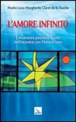 Prezzi e Sconti: #L'amore infinito. l'avventura possibile a  ad Euro 10.20 in #Elle di ci #Media libri scienze umane