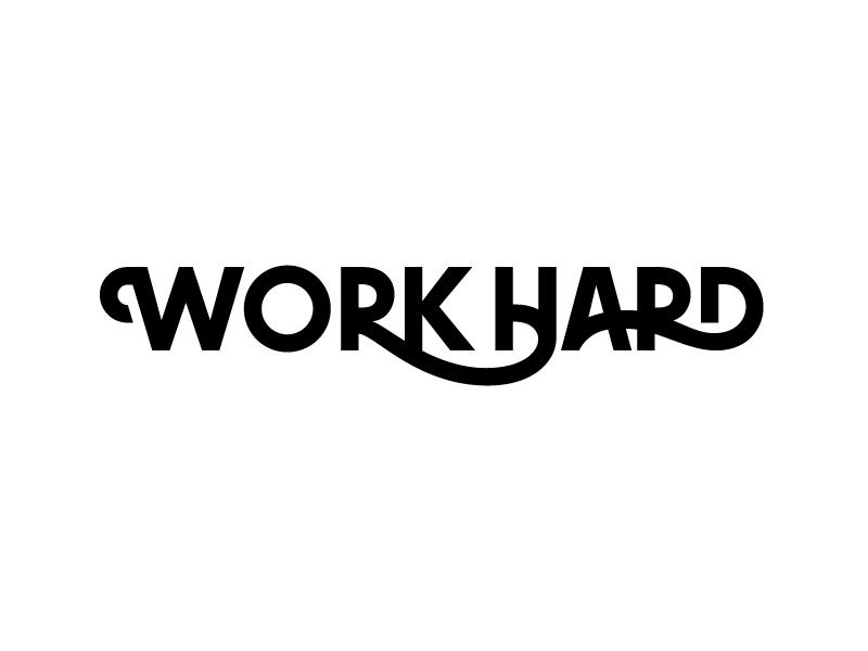 Work Hard Work Hard Hard Work Quotes Lettering