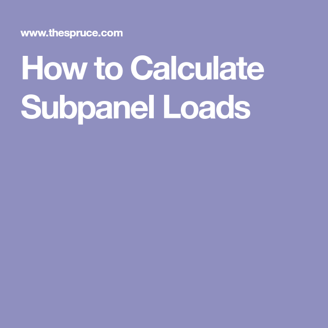 The basics of calculating subpanel loads and wire size how to calculate subpanel loads greentooth Images