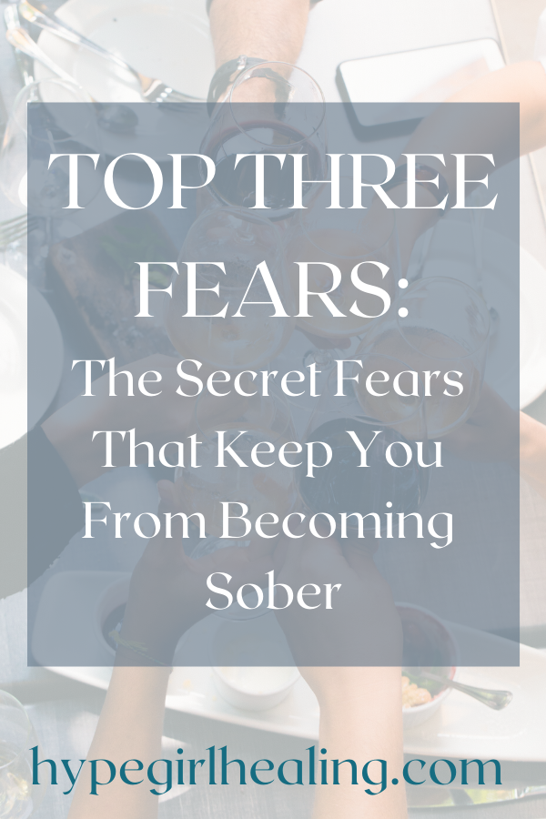 Top Fears Of Sobriety In 2020 Mind Body Spirit Healing Getting Sober Holistic Healing