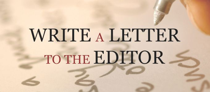 You Can Send A Letter Directly To The Editor Of Your Local Paper