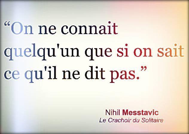 Nihil Messtavic Le Crachoir Du Solitaire Citation Pensee