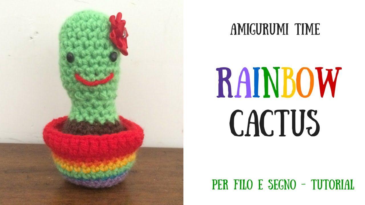 Tutorial - Rainbow Cactus #cactus amigurumi #cactus crochet #cactus ...