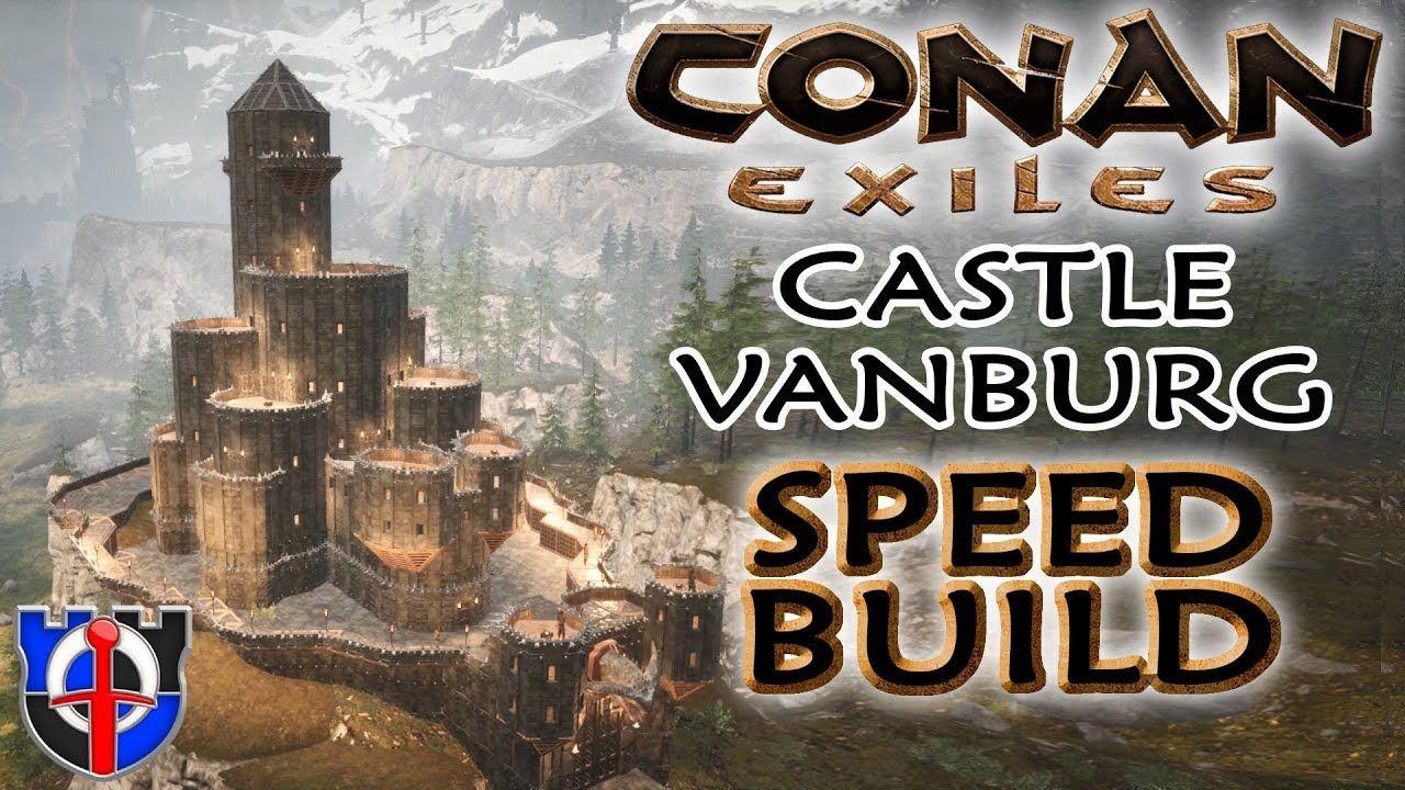 Conan Exiles Castle Vanburg Speed Build In 2020 Conan Exiles