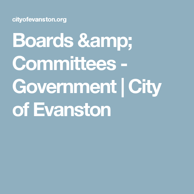 Boards & Committees - Government | City of Evanston