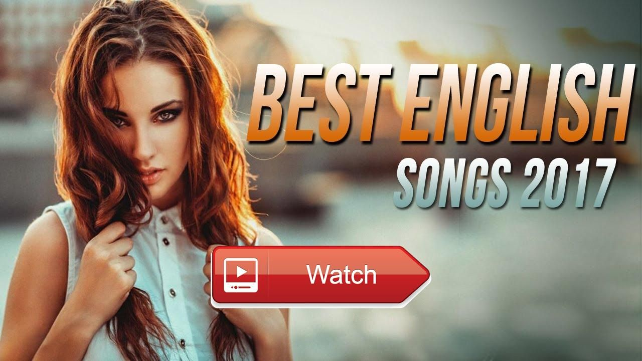 Best English Songs 171 Hits New Songs Playlist Best Songs of all