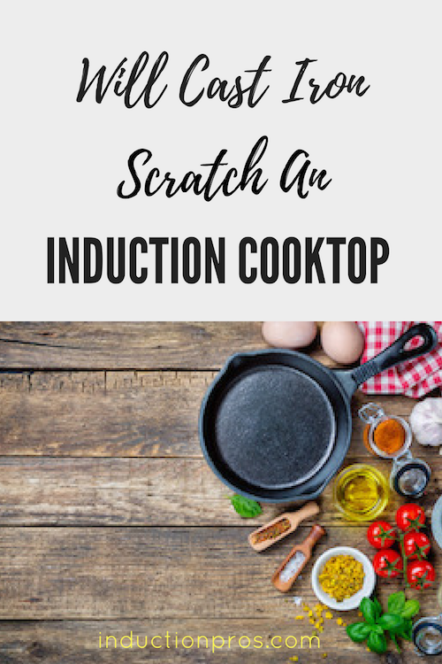 What Is The Best Way To Use Cast Iron When Cooking On Your Induction Cooktop