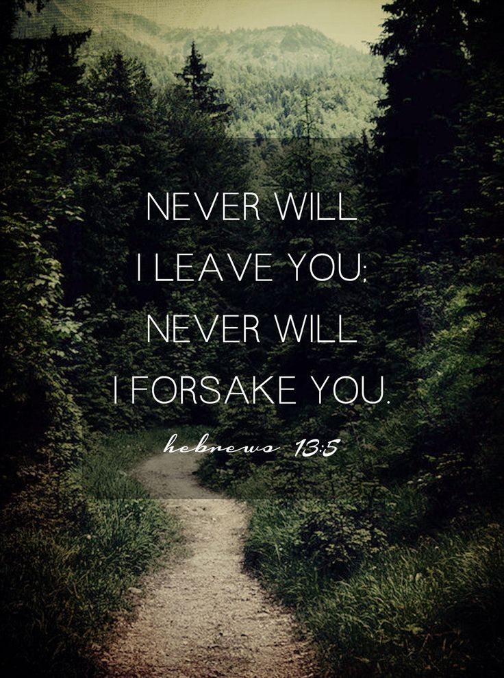 July 26 – Never Will I Leave You #spiritualinspiration