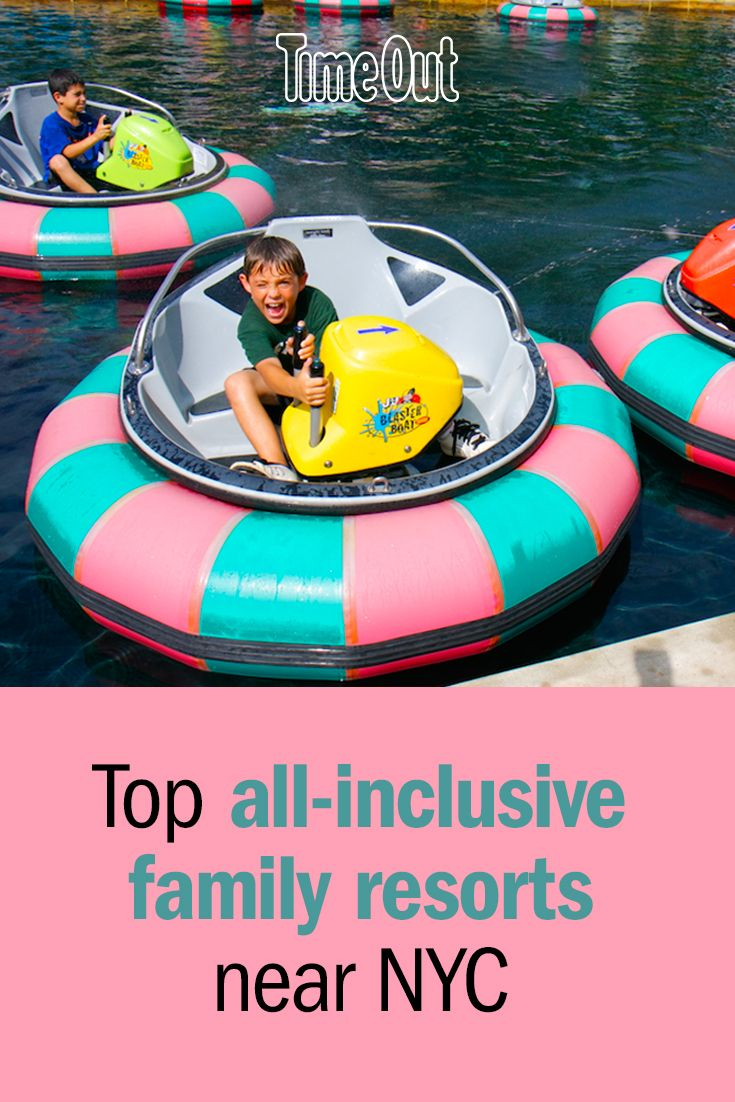 Cheap All Inclusive Family Vacation: The Best All-inclusive Family Resort Trips In NY And