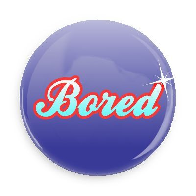 Image result for the word bored