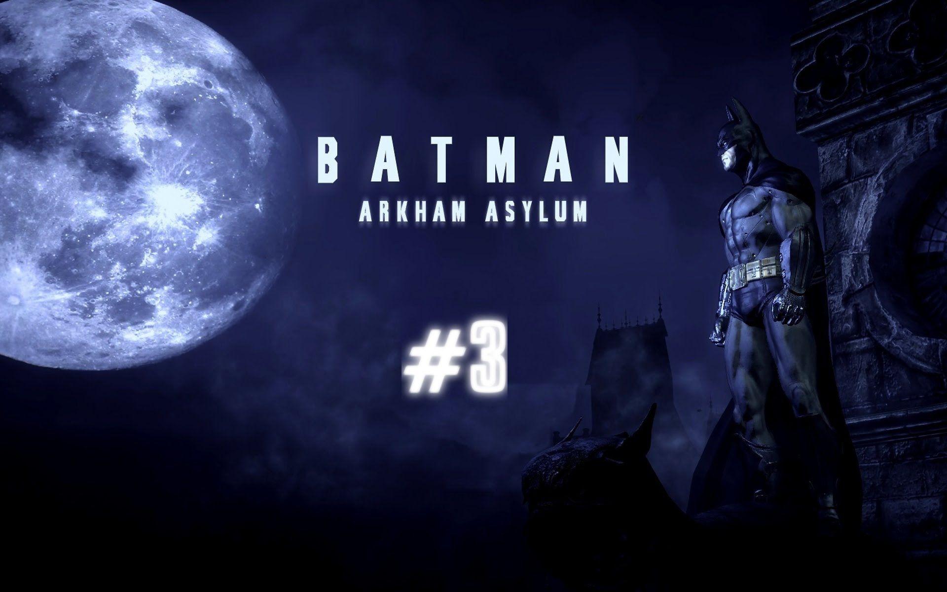 BATMAN ARKHAM ASYLUM #3 - Sulle tracce di boles!