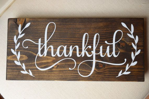 Thankful Sign Thanksgiving Sign Thankful Wood Sign Fall Sign Autumn Wood Sign Rustic Thankful Sign Laurel Wre Thanksgiving Signs Thankful Sign Diy Signs