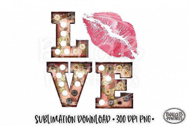 Download Valentine's Sublimation Design, Love Sublimation Design ...