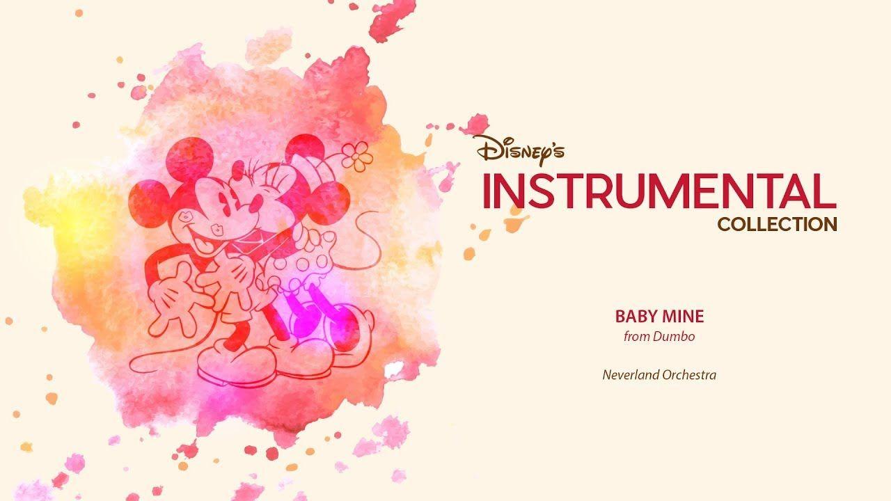 Disney Instrumental ǀ Neverland Orchestra Baby Mine Disney
