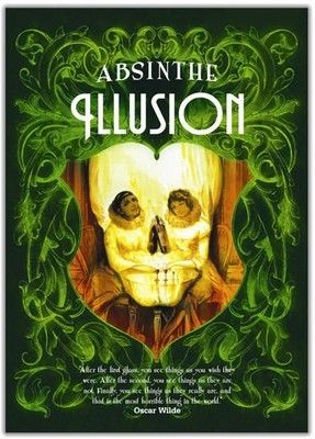 Absinthe Illusion Poster: The official poster of the Absinthe brand Illusion with a citation of Oscar Wilde